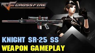 CrossFire VN - Knight SR-25 SS