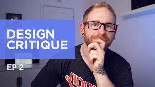Critiquing your Designs | Ep 2