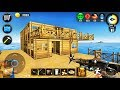 Ocean Survival: Abandoned Island - I Built A Two-Storey House - Android Gameplay
