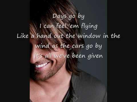 Days go by-Keith Urban-lyrics