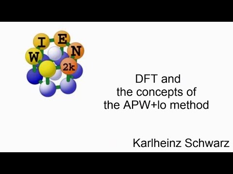 WIEN2k workshop: DFT and the APW+lo method