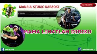 Download Lagu MAMA LIHATLAH DIRIKU (Karaoke Nostalgia Versi Keyboard) mp3