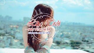 Lac Troi remix - Karaoke (co loi) - phuoc vinh