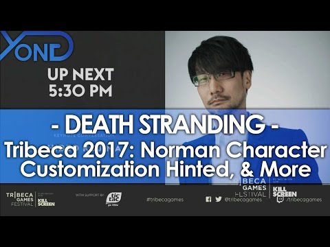Death Stranding - Tribeca 2017: Character Customization Hinted, & More