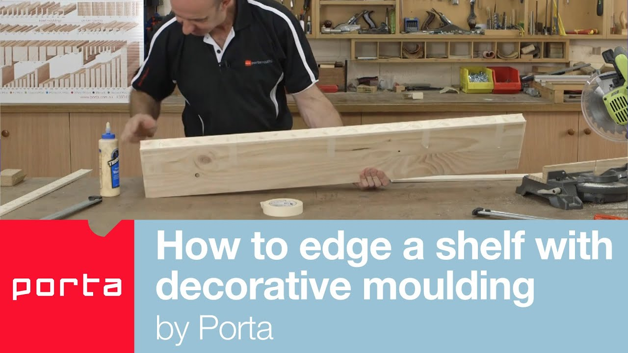 How To Edge A Shelf With Decorative Moulding By Porta   YouTube