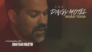 The Dingy Motel Road Tour - Jonathan Martin