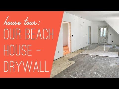 Beach House Tour - Drywall