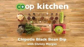 Chipotle Black Bean Dip: Co+op Kitchen