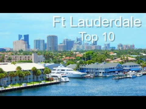 Fort Lauderdale Top Ten Things To Do