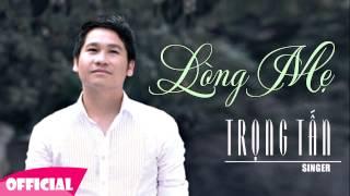 Lòng Mẹ - Trọng Tấn [Official HD]