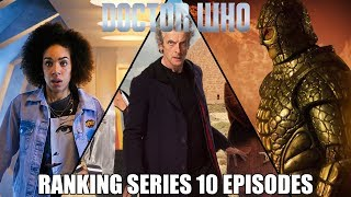 Doctor Who - Ranking Series 10 Episodes