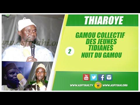 THIAROYE - Gamou 2016 Collectif des Jeunes TIdianes P2 - Tafsir Gaye - Asfiyahi Television
