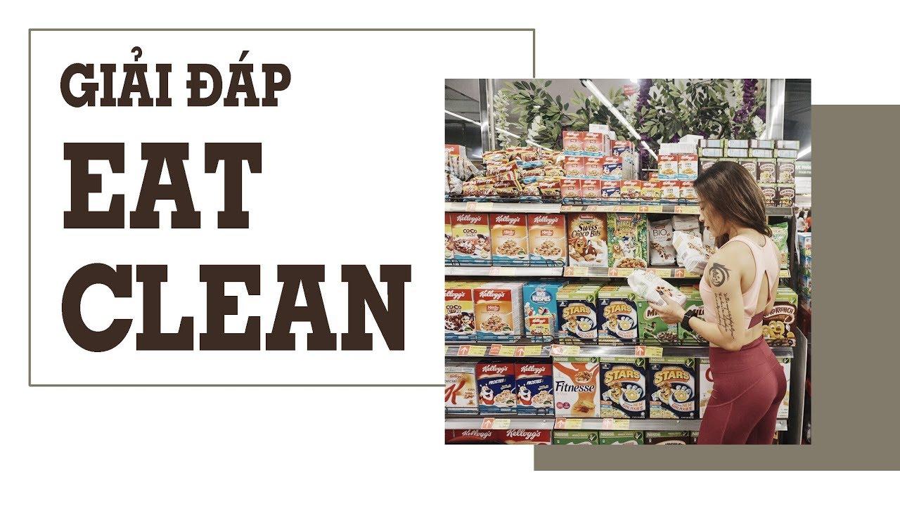Tất tần tật về Eat Clean ♡ Hana Giang Anh | Nutrition #3