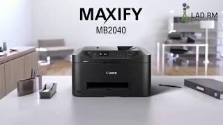 CANON MAXIFY MB2040 струйное МФУ для офиса: обзор.