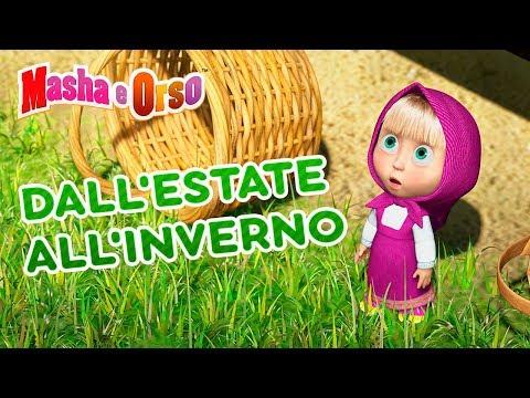 Masha E Orso - 🌴 Dall'estate All'inverno 🌸🌼