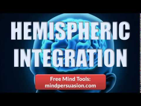 Hemispheric Integration   Brain Balance   Increase Intelligence and Intuition
