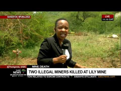 Two Suspected Illegal Miners Killed At Lily Mine | Siphephile Kunene Reports