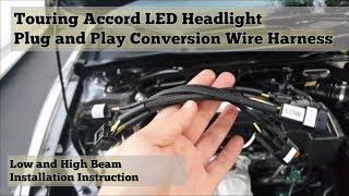 FAQ] Touring Accord Headlight Wire Harness Installation - YouTubeYouTube