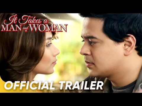 Official Trailer | 'It Takes A Man and A Woman' | John Lloyd Cruz and Sarah Geronimo