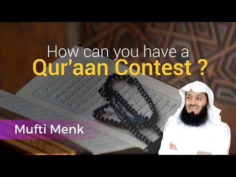 How can you have a Qur'aan Contest? - Mufti Menk - Live Stream