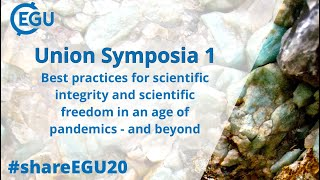 #shareEGU20: US1 Best practices for scientific integrity & freedom in an age of pandemics...& beyond