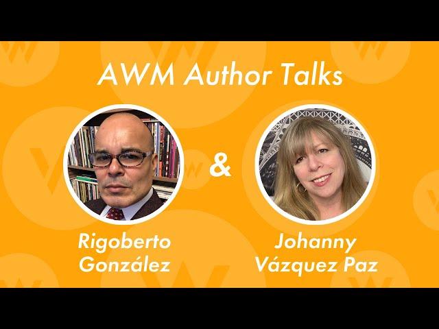 A conversation with poets Rigoberto González and Johanny Vázquez Paz