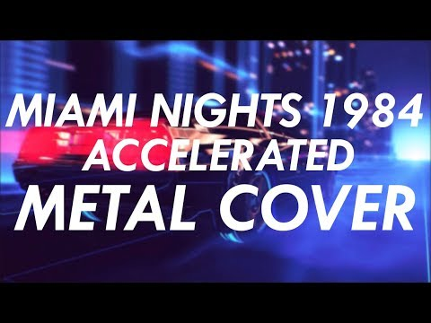 Miami Nights 1984 - Accelerated Metal Cover