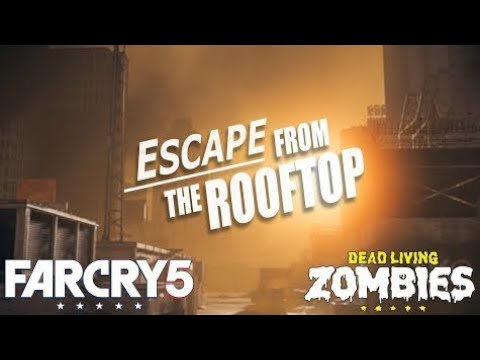 Farcry 5 - DLC - Dead Living Zombies - Escape from the Rooftop - Pitch  