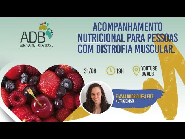 Acompanhamento Nutricional para pessoas com Distrofia Muscular
