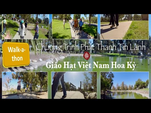 Walk-a-thon 2020 Chương Trình Phát Thanh Tin Lành. Giáo Hạt Việt Nam Hoa Kỳ