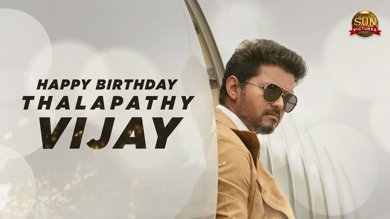 Happy Birthday Thalapathy Vijay | Sun Pictures