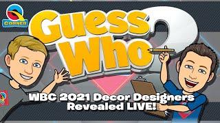 WBC2021 Decor Designers Revealed! Snowflakes & Snowmen - Q Corner Showtime LIVE! E38