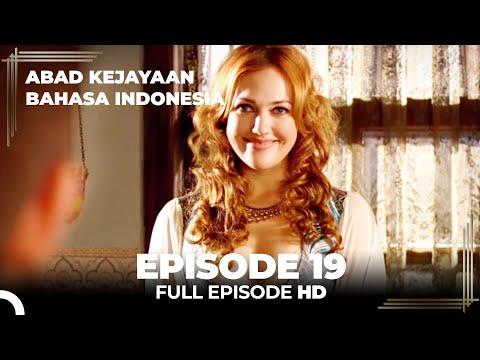 Abad Kejayaan Episode 19 ( Bahasa Indonesia)