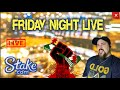 Friday Night Fun... Real Slots!!! , Real Money!!! 🔴Stake Online Casino🔴