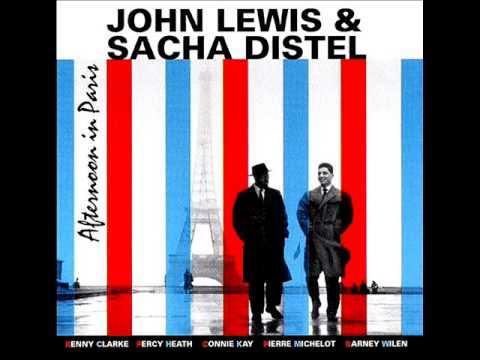 John Lewis & Sacha Distel - Afternoon In Paris - Paris, December 4 & 7, 1956