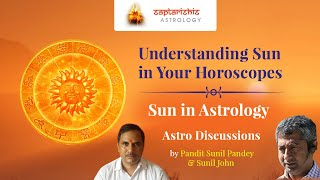 Astro Discussions – Understanding Sun In Your Horoscopes (With Eng Subtitles)
