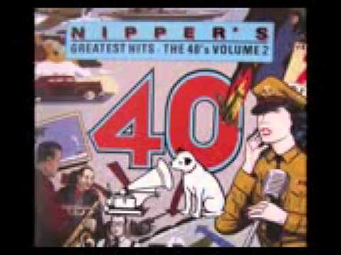 NIPPER'S  GREATEST HITS   THE 40's   VOLUME 2