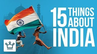 15 Things You Didn't Know About India