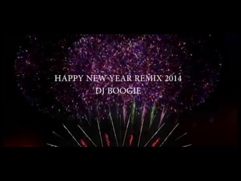 Happy New Year Remix - DJBOOGIE - YouTube