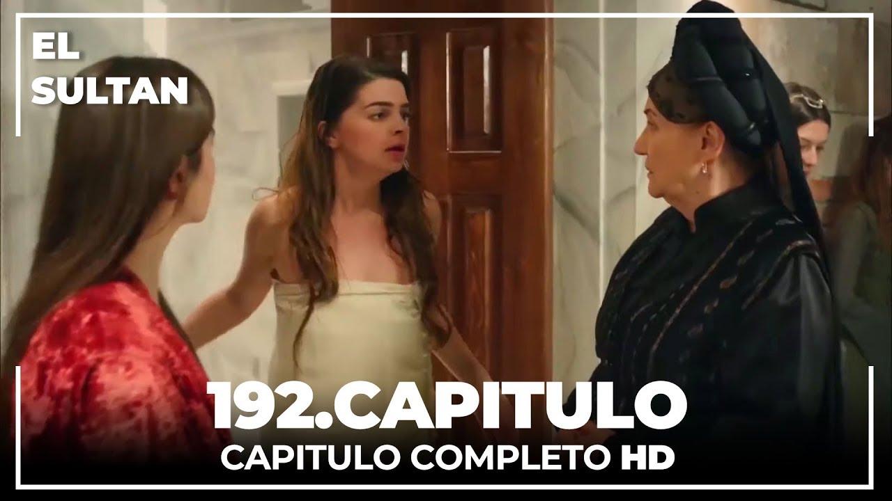 Download El Sultán Capitulo 192 Completo