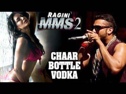 new honey Singh song 4 bottle vodka