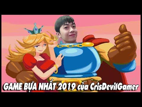 GAME BỰA NHẤT 2019 của CrisDevilGamer
