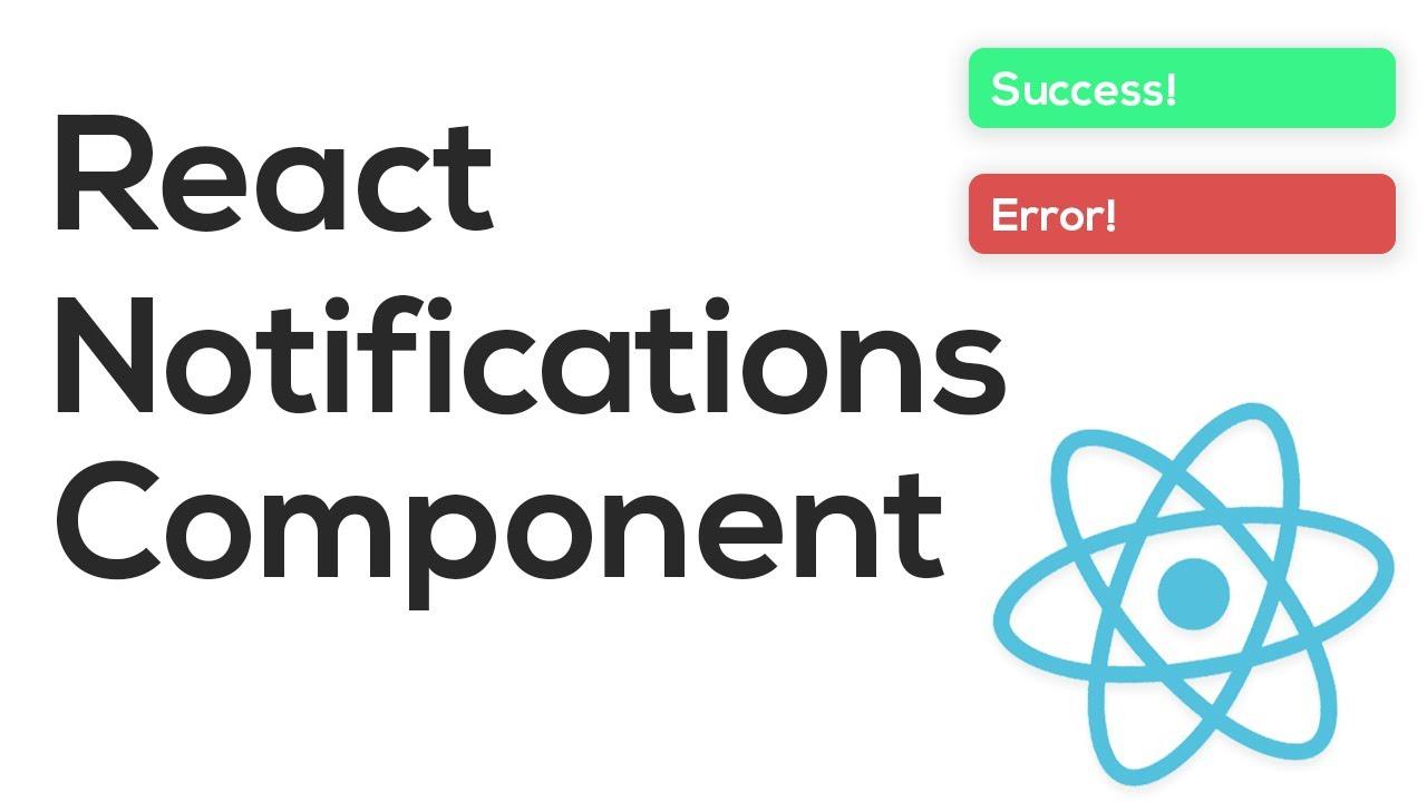 React Notification Component - ReactJS Tutorial