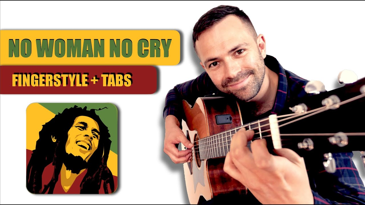 No Woman No Cry – Fingerstyle guitar cover + TABS (Bob Marley