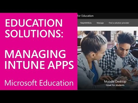 Intune for Education Deployment Training - Managing Apps