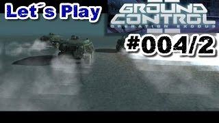 Let's Play Ground Control 2 #004 / 2 [De | HD] - Die Fäden in die Hand nehmen