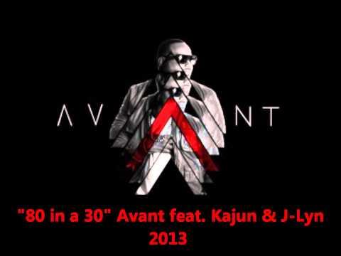Avant- 80 in a 30 feat Kajun & J-Lyn