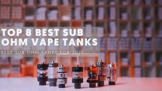 Top 8 Best Sขb Ohm Tanks For 2021 (Best DTL Tanks)