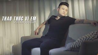 Thao Thức Vì Em - Vũ Duy Khánh | Video Audio