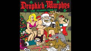 Dropkick Murphys - AK47 [All I Want For Christmas Is An]